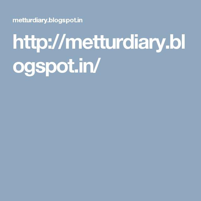 Mettur Diary | Mettur Dam http://metturdiary.blogspot.in/
