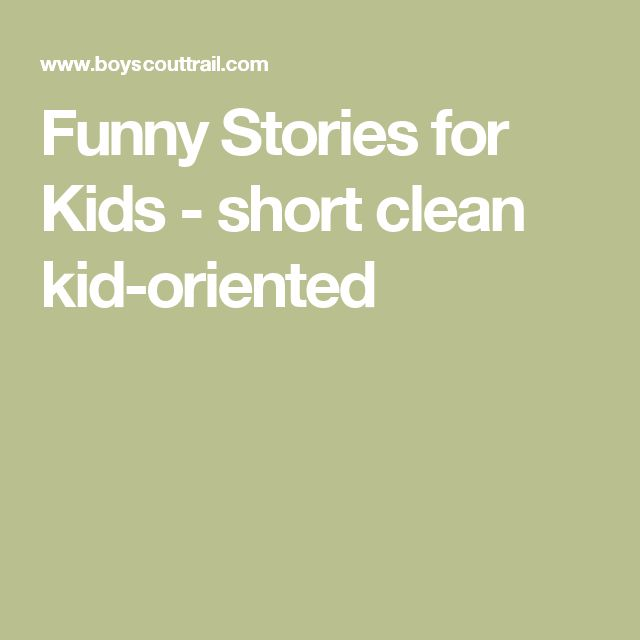 Funny Stories for Kids - short clean kid-oriented
