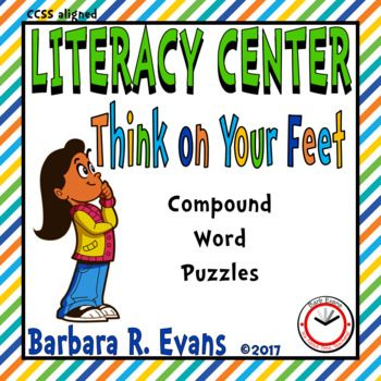 COMPOUND WORDS: Think on Your Feet Compound Words Literacy Center