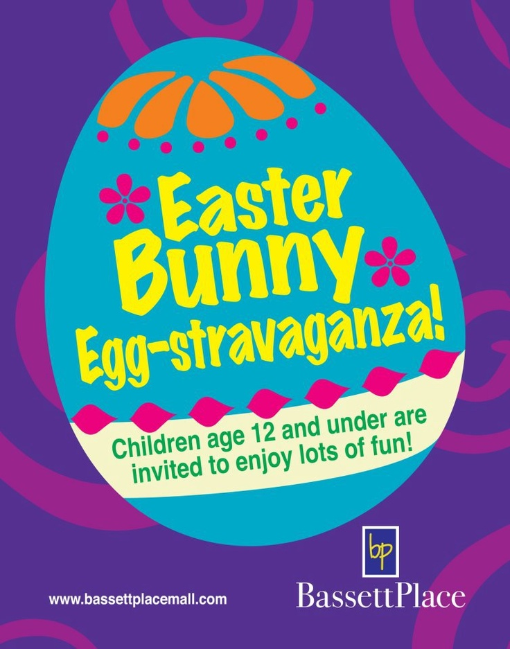 BASSETT HAS IT ... Easter Bunny and FREE movies, coloring, lolly pops & BUNNY EARS for your little Bunnies Bassett Place!!!