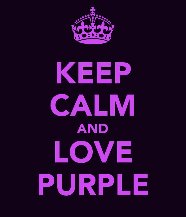 I Love You Purple | These are a few of.....