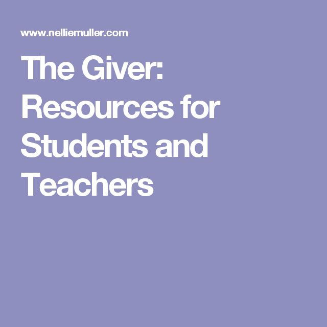 The Giver: Resources for Students and Teachers