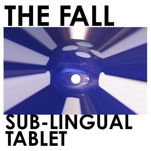 The Fall - Sub-Lingual Tablet LP $53