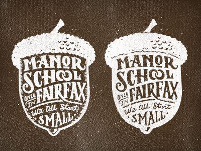 : Graphic Design, Design Logos Branding, School Sign, Logo Design, Logos Design, Typography Design Graphics, Manor Acorn, Joel Felix, Hand Lettering