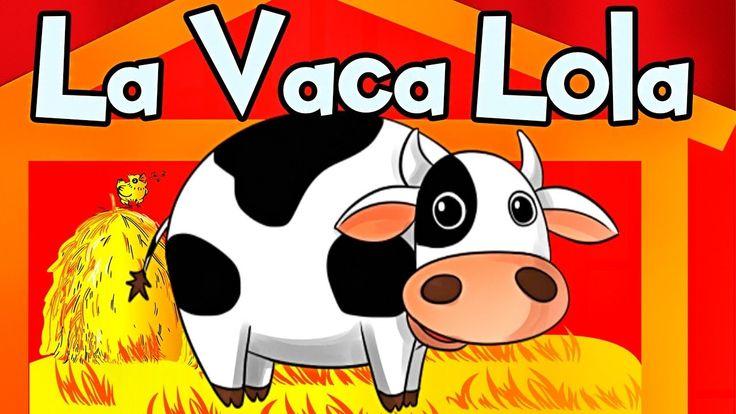 LA VACA LOLA canciones infantiles de la granja - Videos Infantiles #