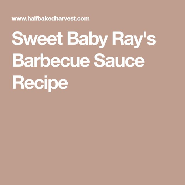 Sweet Baby Ray's Barbecue Sauce Recipe