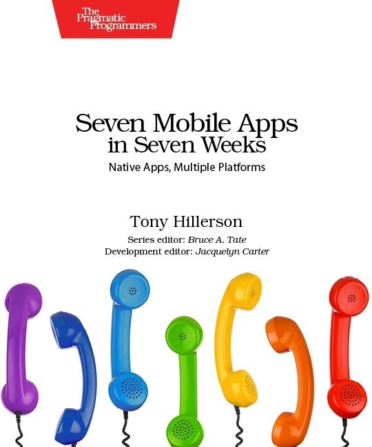 7 best web development books images on pinterest web development developing 7 mobile apps in 7 weeks interview with tony hillerson fandeluxe Images