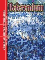 An in depth look at the Quebec Referendum. Gr.4-7