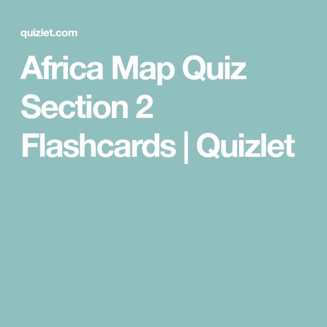 Africa Map Quiz Section 2 Flashcards | Quizlet