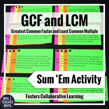 GCF and LCM Sum 'Em Activity - This activity is perfect for students to practice greatest common factor and least common multiple in a collaborative team!