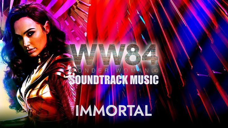 Wonder Woman 1984 Immortal Soundtrack Theme Music Hans Zimmer Musi In 2020 Soundtrack Music Soundtrack Wonder Woman