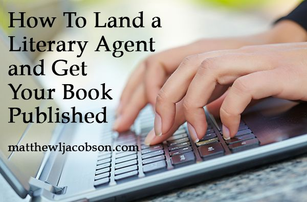 How to land a literary agent and get your book published - TimeWarpWife.com