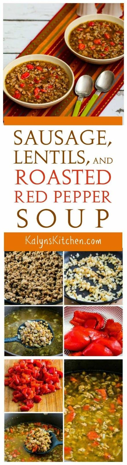 Lentil Soup with Italian Sausage and Roasted Red Peppers has a lot of ...