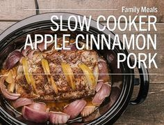 Slow Cooker Apple Cinnamon Pork Loin Roast Pork + apples is such a classic flavor combination! Here we take a Lunds & Byerlys All-Natural Premium Pork Center Cut Boneless Pork Loin Roast, stuff it...