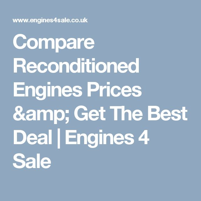 Compare Reconditioned Engines Prices & Get The Best Deal | Engines 4 Sale
