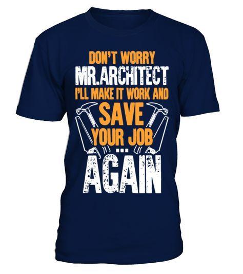 88d3bbc1 Carpenter Don't Worry Mr.Architect T Shirt Funny Car T-shirt, Best Car T- shirt