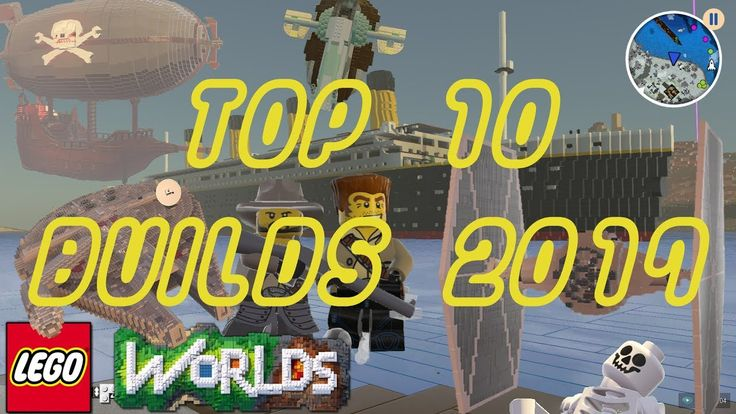 Lego Worlds | Top 10 Builds of 2017
