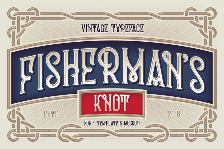 """Fisherman's Knot. Font & Graphics - a vintage typeface named """"Fisherman's Knot"""". It's style inspired by boating knots and old graphics heridage. This set also includes an editable vector template with beautiful ornate design (4th screenshot). Also you will get a psd mockup with old oil lamp and wooden frame with replaceable art inside. $16 #ad #creativemarket"""