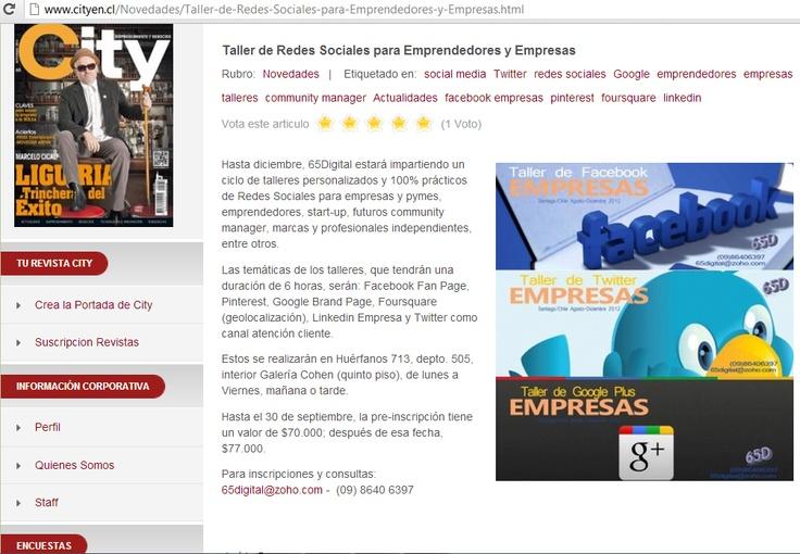 """Felices!! Publicaron nuestros Talleres de Redes Sociales para Empresas en """"Revista City"""" que pueden encontrarla en kioskos y online tbn.    http://www.cityen.cl/Novedades/Taller-de-Redes-Sociales-para-Emprendedores-y-Empresas.html"""
