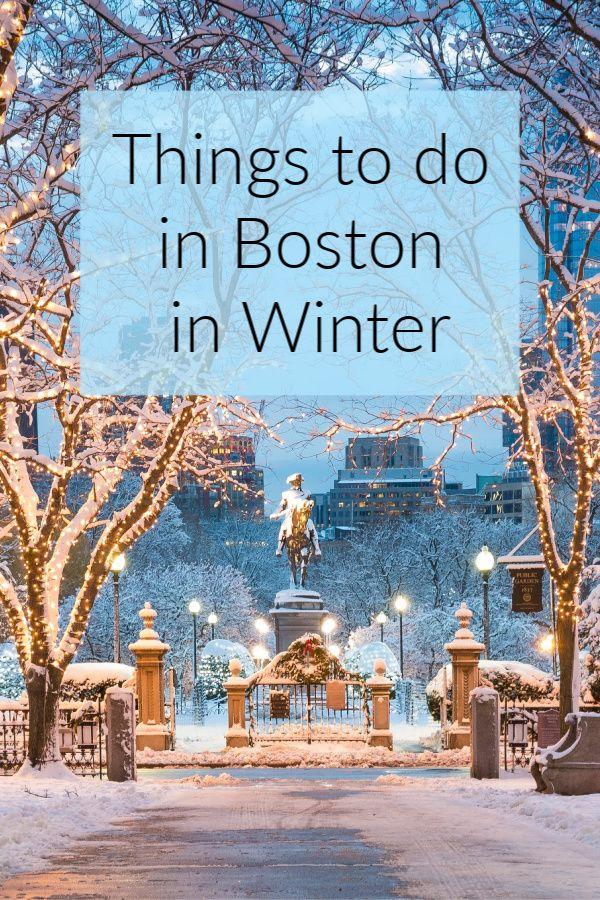 Things To Do In Boston In Winter With Images Boston Vacation