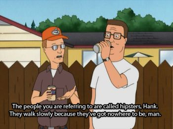 Dale Gribble on hipsters--King of the Hill