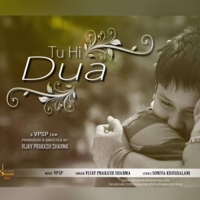 "Tu Hi Dua Is The Song From Single Track Category.This Song Is Performed By ""Vijay Prakash Sharma""."