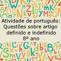 Atividade de português: Questões sobre artigo definido e indefinido - 8º ano