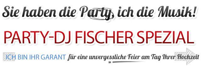 dj-hochzeit-usedom - DJ Fischer Spezial: DJ Fischer Spezial auf  Usedom für Hochzeit, Gebur...