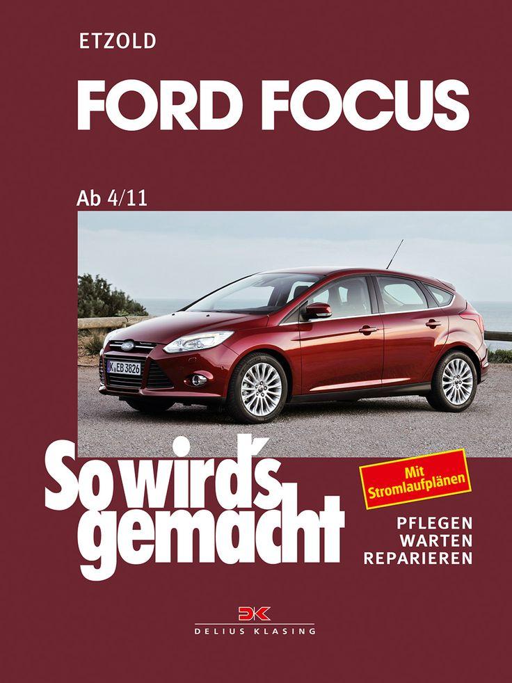Auto Reparaturbuch So wird's gemacht, Ford Focus, Band 152 sowirdsgemacht.com