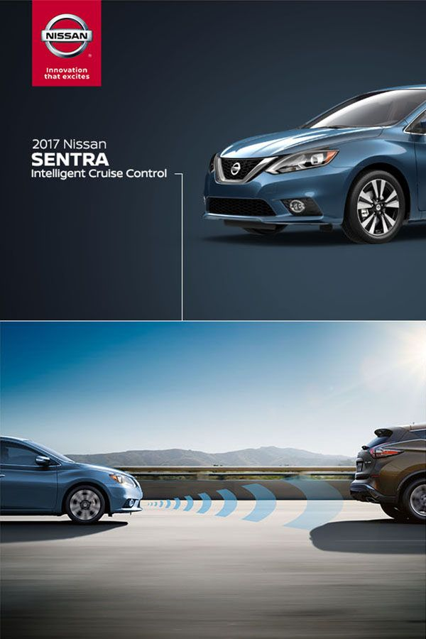 Take highway driving to the next level with available Intelligent Cruise Control on the Nissan Sentra.   Unlike traditional cruise control systems, Intelligent Cruise Control also helps keep an adjustable set distance between you and the car you're behind. As traffic slows down or speeds up, Sentra responds accordingly.  *Intelligent Cruise Control is not a collision avoidance system or warning device. Designed to use limited braking. Failure to apply the brakes could result in an accident.