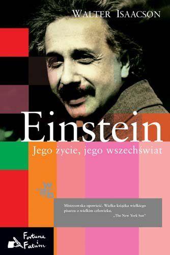 Einstein. Jego życie, jego wszechświat -   Isaacson Walter , tylko w empik.com: . Przeczytaj recenzję Einstein. Jego życie, jego wszechświat. Zamów dostawę do dowolnego salonu i zapłać przy odbiorze!