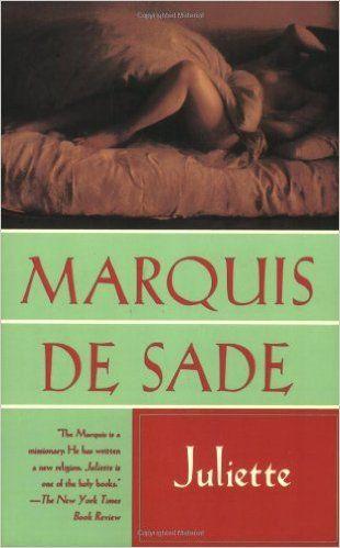 Juliette: Marquis de Sade: 9780802130853: Amazon.com: Books