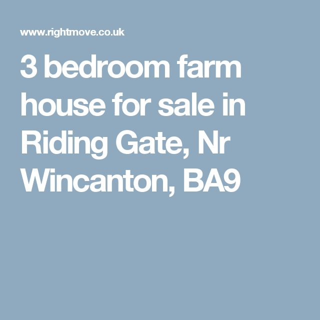3 bedroom farm house for sale in Riding Gate, Nr Wincanton, BA9