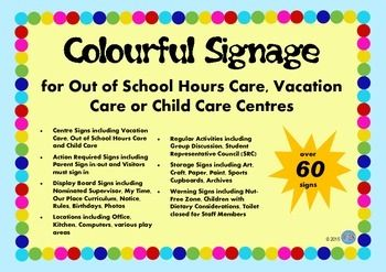 Really Colourful Signage for Out of School Hours Care OSHC VacCare or Child Care Centres.