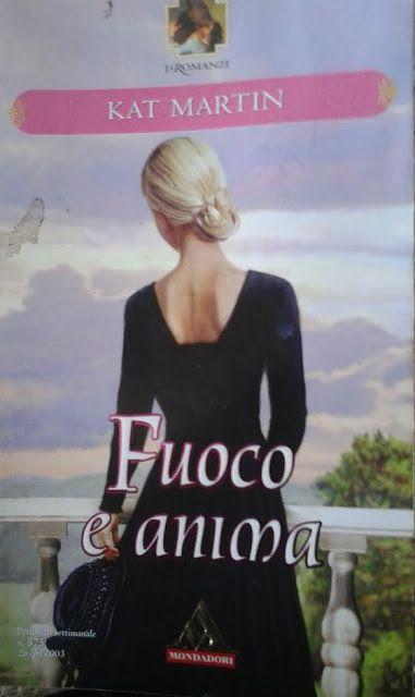 Leggo Rosa: FUOCO E ANIMA di Kat Martin