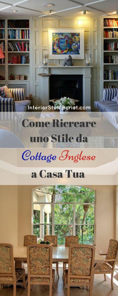 Oltre 25 fantastiche idee su Stile cottage inglese su Pinterest ...
