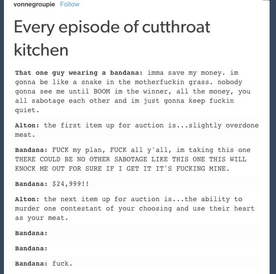 Best Cutthroat Kitchen Ideas On Pinterest Watch Cutthroat - 22 tumblr posts that will leave you laughing