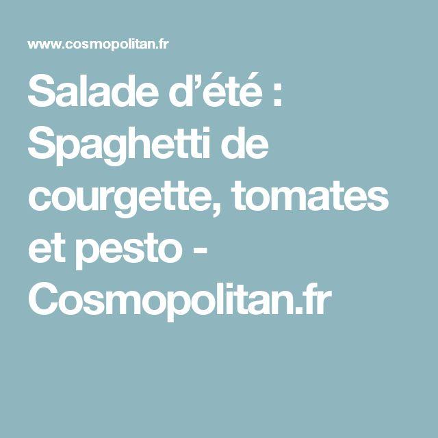 Salade d'été : Spaghetti de courgette, tomates et pesto  - Cosmopolitan.fr