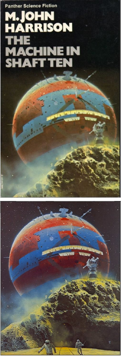 CHRIS FOSS - The Machine in Shaft Ten by M. John Harrison - 1975 Panther Books - cover by isfdb - print by ski-ffy.blogspot