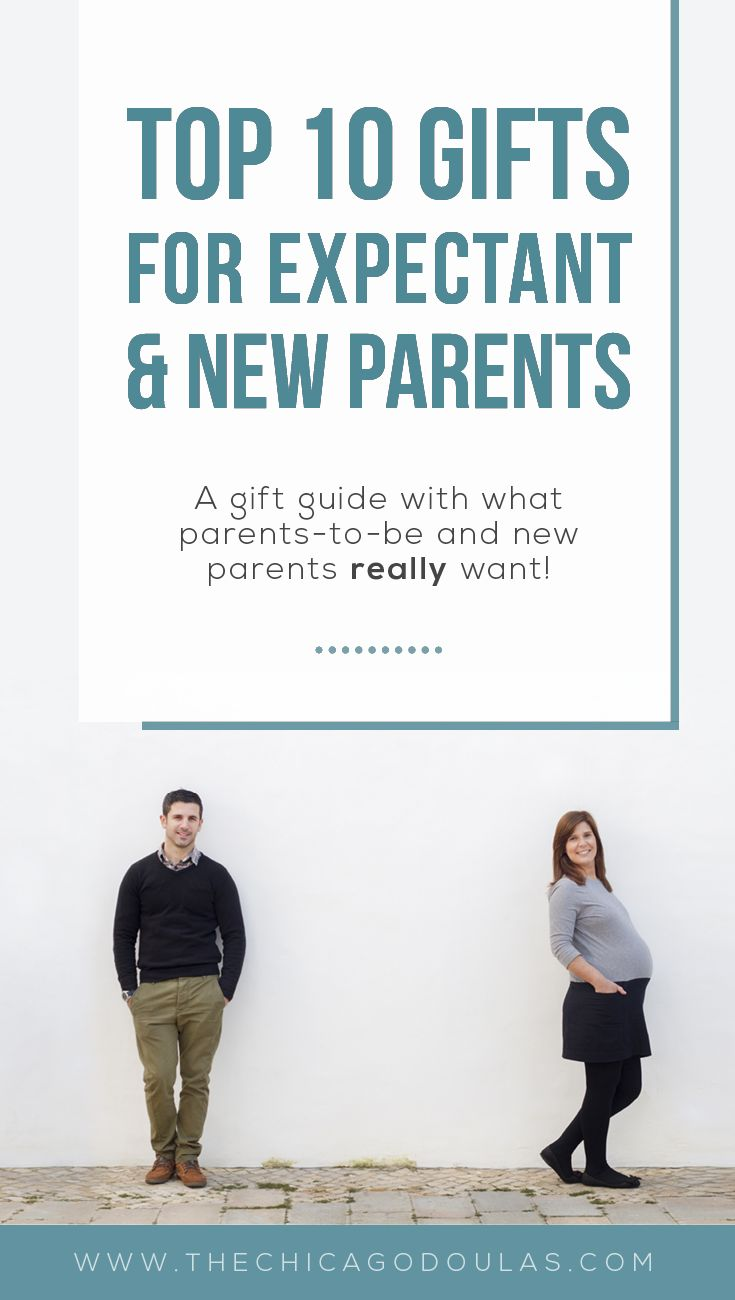 Top Ten Gifts for New Parents | A gift guide from Chicago Birth & Baby on what to give parents-to-be and new parents what they really want!