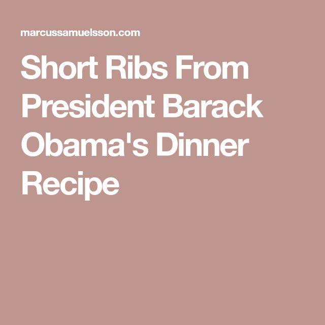 Short Ribs From President Barack Obama's Dinner Recipe