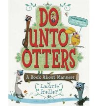 Looks like a good book to teach politenessClassroom, Reading, Teaching, Schools, Otters, Laurie Keller, Kids, Manners, Children Book