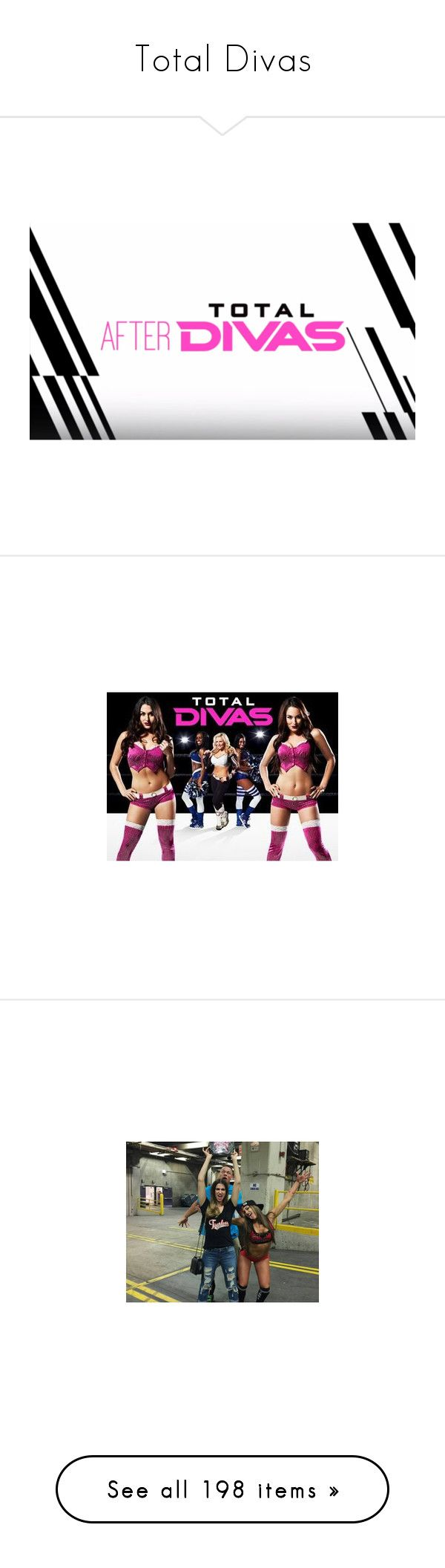 """""""Total Divas"""" by wwetnagirl ❤ liked on Polyvore featuring wwe, total divas, paige and bella twins"""