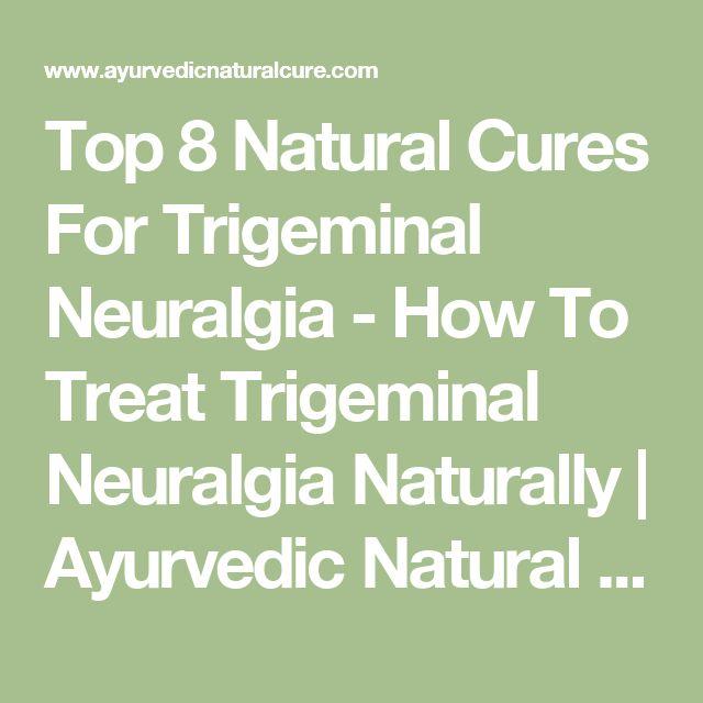 How To Treat Trigeminal Neuralgia Naturally