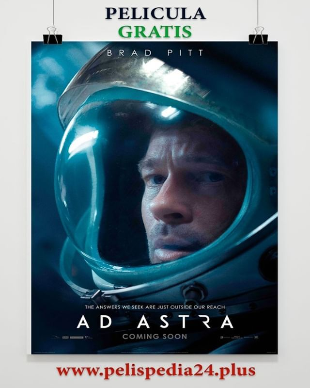 Ver Pelicula Ad Astra Gratis Online Pelispedia Pelispedia24 Pelipedia Gamero Mexico Argentina Colombia Www Pelispe Brad Pitt Movie Posters The Outsiders