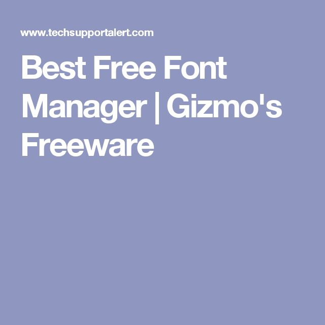 Best Free Font Manager | Gizmo's Freeware