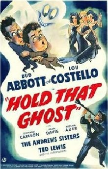Hold That Ghost with Abbott and Costello, with an appearance by the Andrew Sisters and Ted Lewis.  Very funny - and perhaps the best movie by this comedy duo.