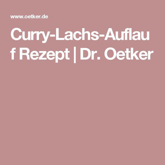Curry-Lachs-Auflauf Rezept   Dr. Oetker