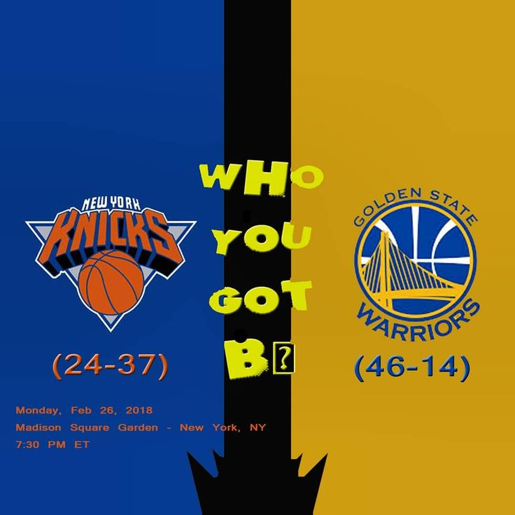 Who You Got BTheir last meeting the Warriors beat the Knicks 123-112. (Gsw) Curry led the Warriors with 32 points and (gsw) Durant led with 14 rebounds. Im going with the Warriors beating the Knicks. Who you got b Tell me below Game starts 7:30 PM ET . From Madison Square Garden. #nba #sports #basketball #wygb #whoyougotb #makeyourpick #grind #workhard #goodteams # # #goldenstate #oakland #california #warriors #curry #durant #manhattan #newyork #nyny #knicks