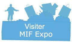 MIF Expo est le plus grand salon dédié aux produits conçus et fabriqués en France. Il se déroulera les 14, 15 et 16 novembre 2014 à Paris expo Porte de Versailles.